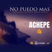 No Puedo Más by Achepe