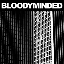 Bloodyminded by Bloodyminded