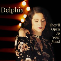 They'll Open Up Your Mind by Delphia