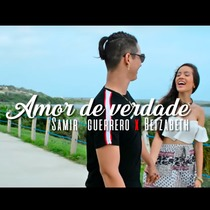 Amor de Verdade (feat. Betzabeth) by Samir Guerrero