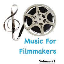 Music for Filmmakers, Vol. 1 by David Luong