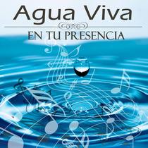 En Tu Presencia by Agua Viva