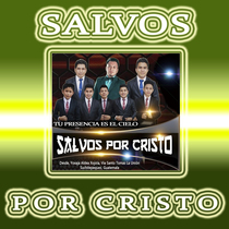 Tu Presensia Es el Cielo by Salvos Por Cristo