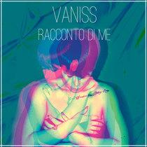 Racconto di me by V'aniss