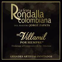 Villamil por Siempre by La Gran Rondalla Colombiana