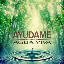 Ayudame by Agua Viva