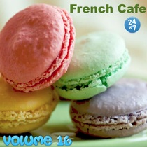 French Cafe Collection, vol. 16 by French Cafe 24 x 7