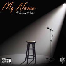 My Name (feat. QueHurk & Ezekiel) by Segi