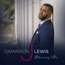 Blessing Me by Damarion J. Lewis