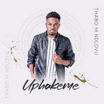 Uphakeme by Thabo M Ndlovu
