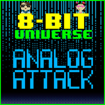 Analog Attack by 8 Bit Universe