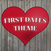 First Dates (Theme) by BC Tune Network