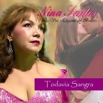 Todavia Sangra by Nina Santos