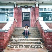 Truish Story by Amanda Koopa