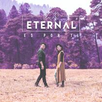 Es por ti by Eternal
