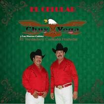 El Celular by Chuy Vega & Los Nuevos Cadetes