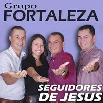 Seguidores de Jesus by Grupo Fortaleza