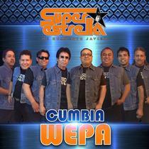 Cumbia Wepa by Super Estrella