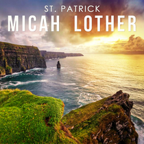 St. Patrick by Micah Lother
