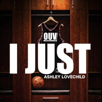 I Just by Ashley Lovechild