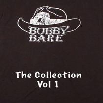 Bobby Bare The Collection, Vol. 1 by Bobby Bare