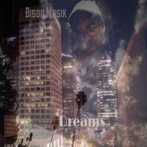 Dreams by Bison Musik