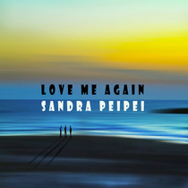 Love Me Again by  Sandra Peipei