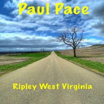 Ripley West Virginia by Paul Pace