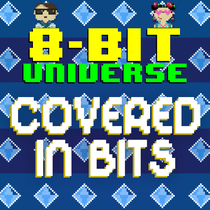 Covered in 8 Bits by 8 Bit Universe