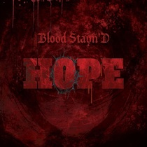 Hope by Blood Stayn'D