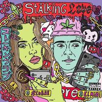 Stalking Love (feat. El Mini) by #LaBAE