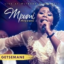 Getsemane (Live) by Mpumi Mtsweni