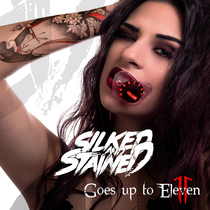 Goes Up to Eleven by Silked & Stained