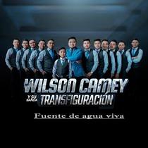 Fuente de Agua Viva by Wilson Camey & Su Banda Trasfiguracion