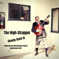 The High-Strapper by Champ Clark