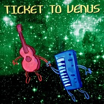 Ticket to Venus by Brad Mitchell