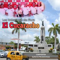 El Cucaracho by Los Imbatibles De Piura