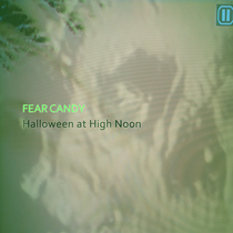 Halloween at High Noon: Fear Candy by Various Artists