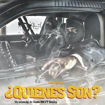 Quienes Son (feat. Smoky) by Santa RM