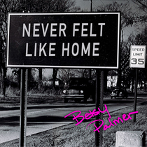 Never Felt Like Home by Betsy Palmer
