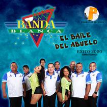 El Baile del Abuelo by Banda Blanca