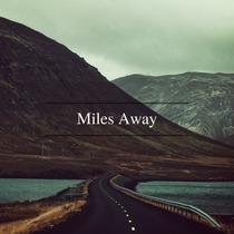 Miles Away by Josh Rolffs