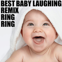 Best Baby Laughing Remix Ring Ring by Cute Little Baby Funny Ringtone