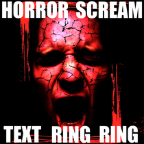 Horror Scream Text Ring Ring by Scary SMS Alert Ringtones