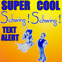 Super Cool Schwing Schwing Text Alert by Hot Girl Ring Ring Tones