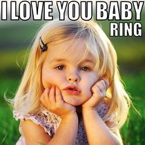 I Love You Baby Ring by Super Cute Little Baby Tone Alert