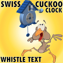 Swiss Cuckoo Clock Whistle Text by Super Duper Ring & Text Tones