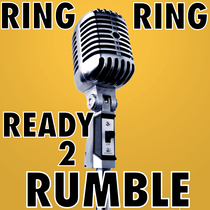Ring Ring Ready 2 Rumble by Super Duper Ring & Text Tones