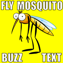 Fly Mosquito Buzz Text by Super Cool Bee & Bug Tone