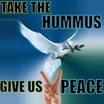 Take The Hummus Give Us Peace by Peace Tones